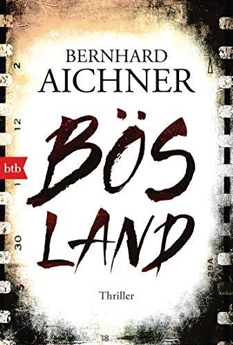 Bösland: Thriller
