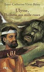 Ulysse, l'homme aux mille ruses