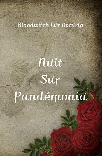 Nuit sur Pandémonia par [Luz Oscuria, Bloodwitch]