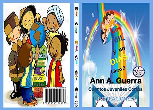 Los MIL y un DIAS - Libro 2: Cuentos Juveniles Cortos eBook ...