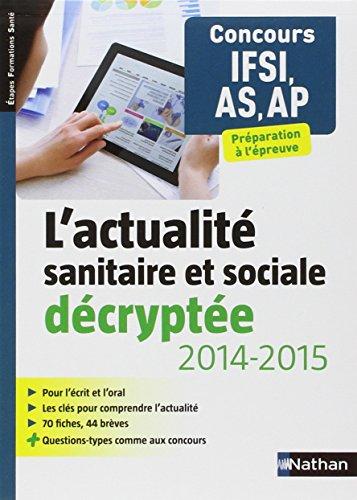 L'actualité sanitaire et sociale décryptée - Concours IFSI/AS/AP