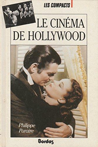 Le cinéma d'Hollywood