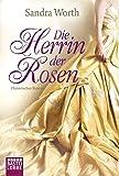 Die Herrin der Rosen: Historischer Roman (Historische Liebesromane. Bastei Lübbe Taschenbücher) bei Amazon kaufen