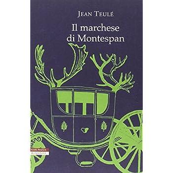 Il Marchese Di Montespan