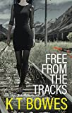 Free from the Tracks: New Zealand Teens (Troubled Book 1) (English Edition)