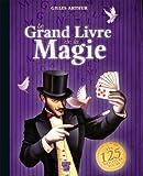 Telecharger Livres Le grand livre de magie (PDF,EPUB,MOBI) gratuits en Francaise