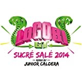 Sucré salé (Junior Caldera Remix 2014)