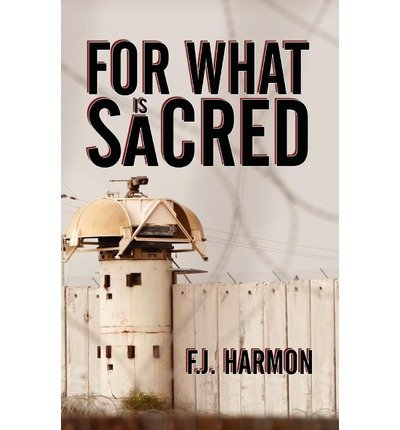 [ FOR WHAT IS SACRED ] by Harmon, F J ( Author) Oct-2012 [ Paperback ]