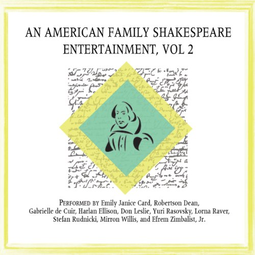 An American Family Shakespeare Entertainment, Vol. 2 (Dramatized)  Audiolibri