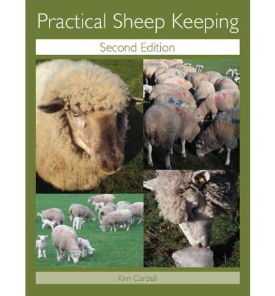 Practical Sheep Keeping by Cardell, Kim ( AUTHOR ) Jan-23-2012 Paperback