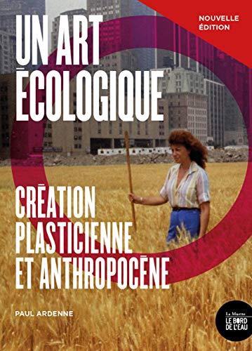 Un art écologique : Création pla...