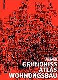Grundrissatlas Wohnungsbau von Friederike Schneider (7. Juni 2011) Taschenbuch
