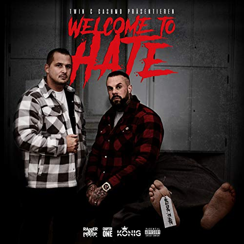 Welcome To Hate [Explicit]