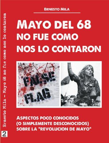 Mayo del 68, no fue como nos lo contaron eBook: Milà, Ernesto ...