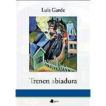 Trenen Abiadura (Pamiela Poesia)