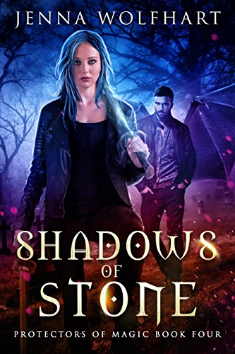 Shadows of Stone (Protectors of Magic Book 4) (English Edition) Shadow Protector