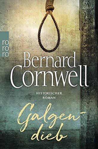 Cornwell, Bernard: Galgendieb