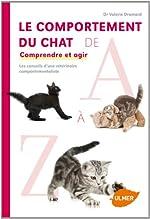 Le Comportement du chat de A à Z. Comprendre et agir de Valerie Dramard