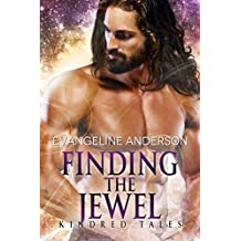 Finding the Jewel: A Kindred Tales PLUS Novel (Brides of the KIndred)