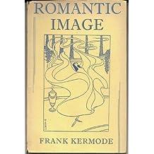 Romantic Image by Frank Kermode (1957-12-06)