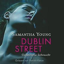 Dublin Street: Gefährliche Sehnsucht