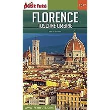 FLORENCE - TOSCANE 2017 Petit Futé