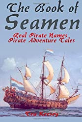 The Book of Seamen: Real Pirate Names - Pirate Adventure Tales