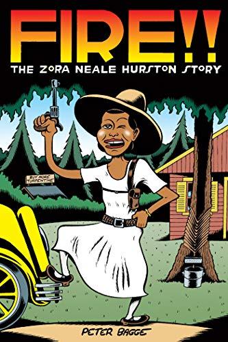 Fire!: The Zora Neale Hurston Story