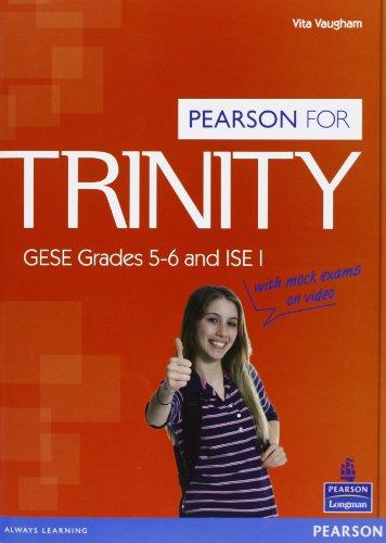 Trinity. GESE Grades 5-6 and ISE 1. Con espansione online. Per le Scuole superiori. Con Multi-ROM