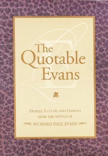 the-quotable-evans-diaries-letter-and-lessons-from-the-novels-of-richard-paul-evans