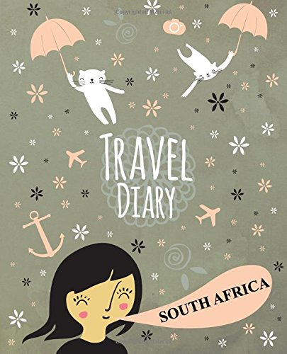 Travel Diary South Africa