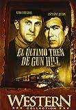 El último tren a Gun Hill [DVD]