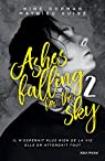 Ashes falling for the sky, tome 2 : Sky burning down to ashes par Gorman