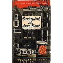 Das Tagebuch der Anne Frank: 12. Juni 1942 - 1. August 1944