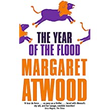 The Year Of The Flood (The Maddaddam Trilogy)