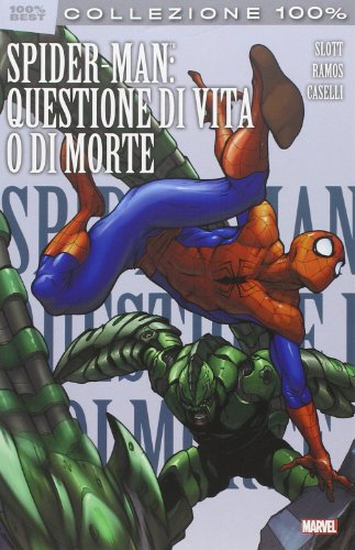 Spider-man: questione di vita o di morte