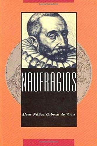 Naufragios por Alvar Nuñez Cabeza de Vaca