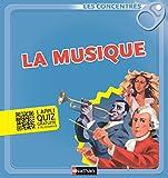 La musique (LES CONCENTRES) (French Edition)