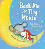 Bedtime for Tiny Mouse by Chae Strathie (2014-04-03)