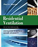 Heating Cooling Air Quality Best Deals - Residential ventilation handbook: ventilation to improve indoor air quality (Ingegneria)