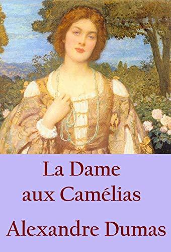 Couverture du livre La Dame aux Camélias: illustrée