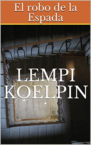 El robo de la Espada por Lempi Koelpin