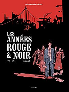 """Afficher """"Les Années rouge & noir n° 2 Alain"""""""