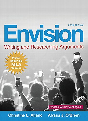 Envision: Writing and Researching Arguments: New! 2016 MLA Updates