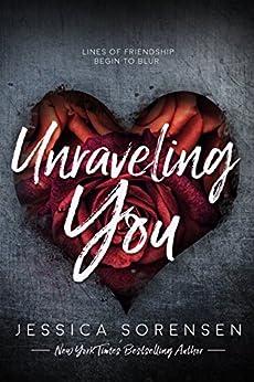 Unraveling You (English Edition) de [Sorensen, Jessica]