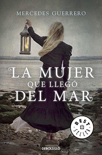 La Mujer Que Llegó Del Mar por Guerrero, Mercedes