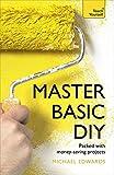 Master Basic DIY: Teach...