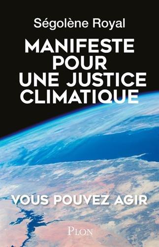 Manifeste pour une justice climatique : une idée dont l'heure est venue