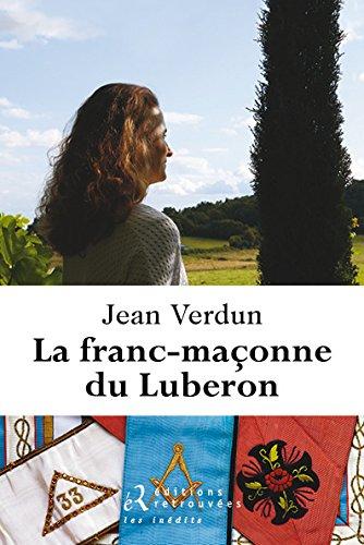 """<a href=""""/node/20721"""">Franc-maçonne du Luberon (la)</a>"""
