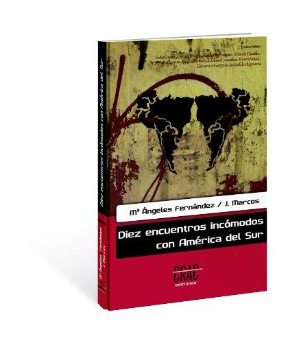 Descargar libros electrónicos de google para kindle Diez encuentros incómodos con América del Sur PDF